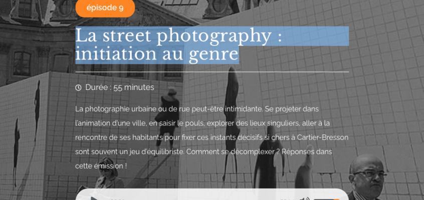 La street photography : initiation au genre
